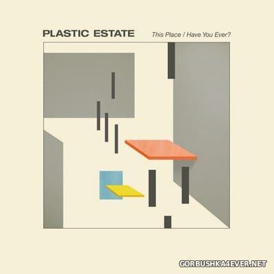 Plastic Estate - This Place [2020]