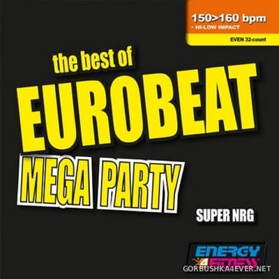 [Energy 4 Fitness] The Best Of Eurobeat Mega Party [2019]