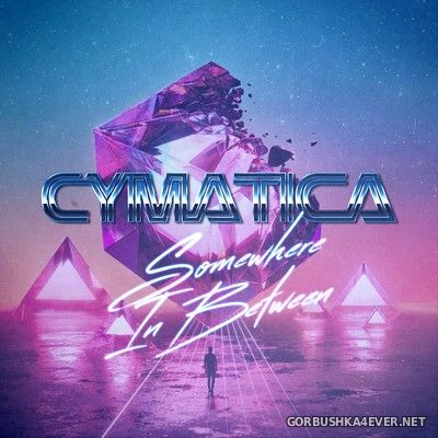 Cymatica - Somewhere In Between (EP) [2021]