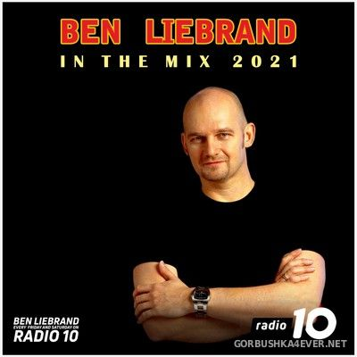 Ben Liebrand - [Radio 10] In The Mix [2021-01-30]