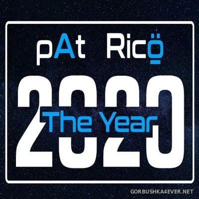 pAt & DJ Ricö - The Year 2020 (Audio Version)