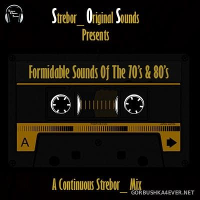 Formidable Sounds Of The 70s & 80s [2021] by Strebor