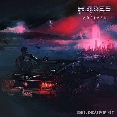 M.A.D.E.S - Arrival [2020]