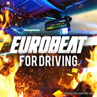 [Dima Music] Eurobeat For Driving [2020]