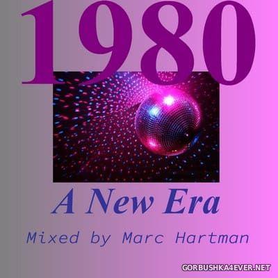 Marc Hartman - 1980 A New Era [2021]
