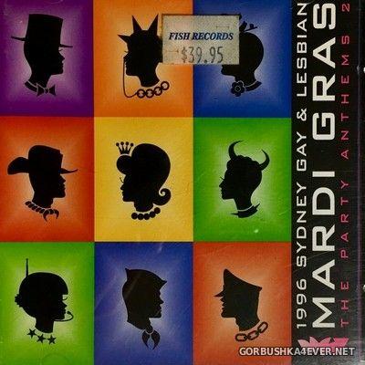 [Dance Pool] 1996 Sydney Gay & Lesbian Mardi Gras - The Party Anthems 2 [1996] / 2xCD