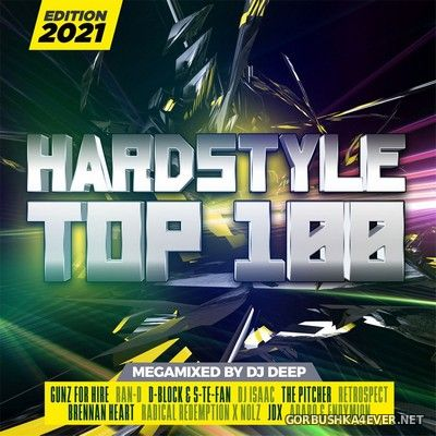Hardstyle Top 100 - Edition 2021 [2021] / 2xCD / Mixed by DJ Deep