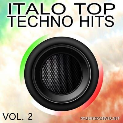 [Expanded Music] Italo Top Techno Hits vol 2 [2019]