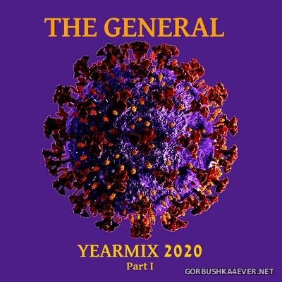 The General - Yearmix 2020 [2021] Part I & Part II