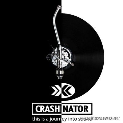DJ Crashinator - This Is A Journey Into Sound [2020]
