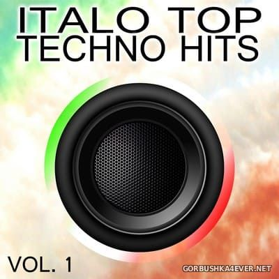 [Expanded Music] Italo Top Techno Hits vol 1 [2013]