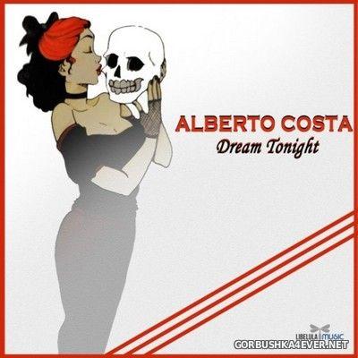Alberto Costa - Dream Tonight [2021]