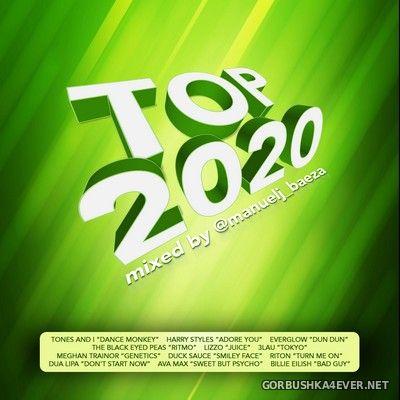 Top 2020 Megamix [2020] by Manuel J Baeza