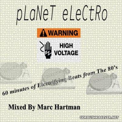 Marc Hartman - Planet Electro [2021]