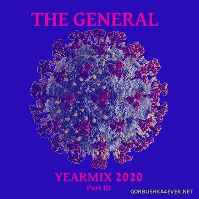 The General - Yearmix 2020 [2021] Part III