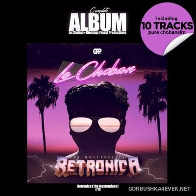 Le Choban - Retronica (The Masterpiece) LP [2021]
