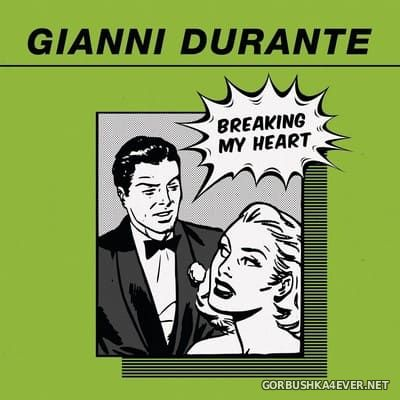 Gianni Durante - Breaking My Heart [2020]