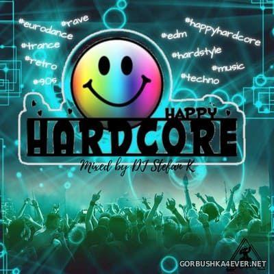DJ Stefan K - Happy Hardcore Mix [2021]