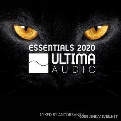 Ultima Audio - Essentials 2020 [2021] Mixed By Antorbanen