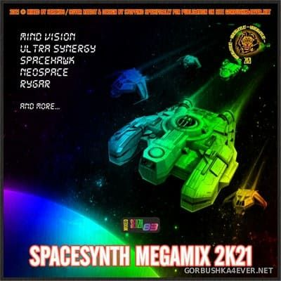 Spacesynth Megamix 2K21 by Serzh83