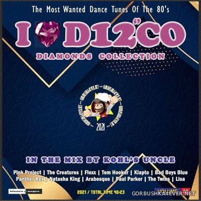 I Love Disco Diamonds Collection In The Mix vol 36 [2021] by Only Mix