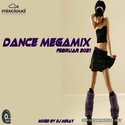 DJ Miray - Dance Megamix Februar 2021