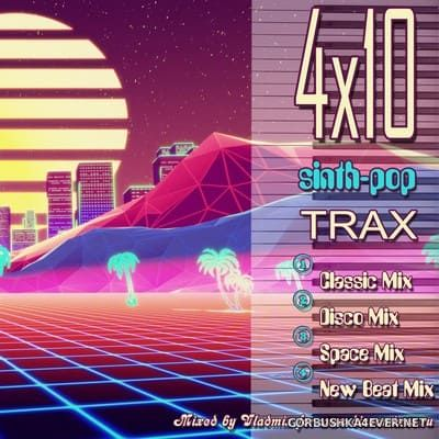 4x10 Synth-Pop Trax [2021] by Vladmix