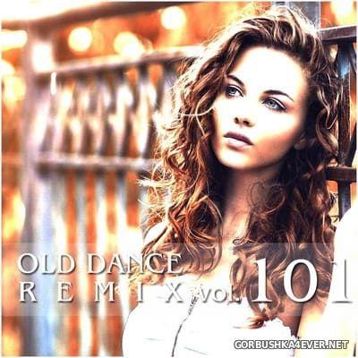 Old Dance Remix vol 101 [2020]
