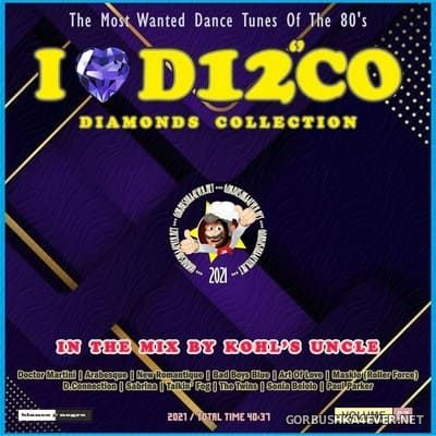 I Love Disco Diamonds Collection In The Mix vol 37 [2021] by Only Mix