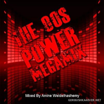DJ Amine Weldelhashemy - The 90s Power Megamix [2020]
