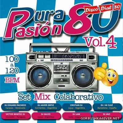 Pura Pasion 80 Megamix vol 4 [2020]