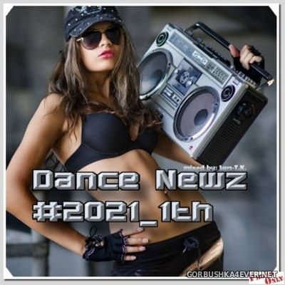 Dance Newz #2021-1th [2021] Mixed by Lars-T.K