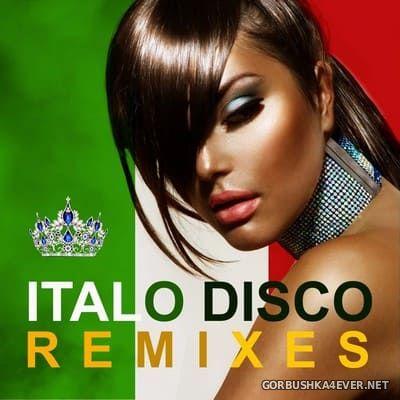 [Dancework] Italo Disco The Best Remixes [2017]