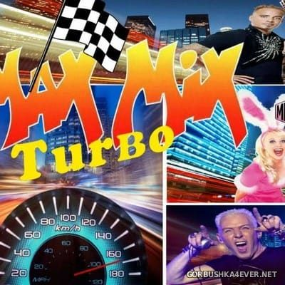 Max Mix Turbo 90s [2021] Mixed by МК-60