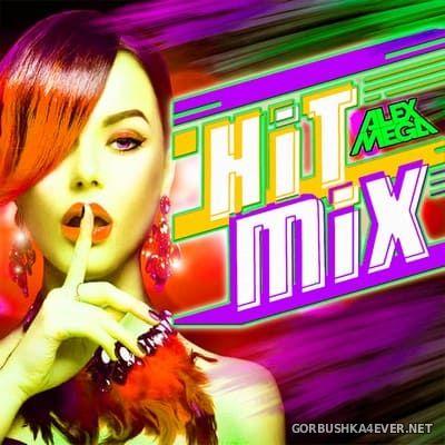 DJ Alex Mega - Hit Mix 2021