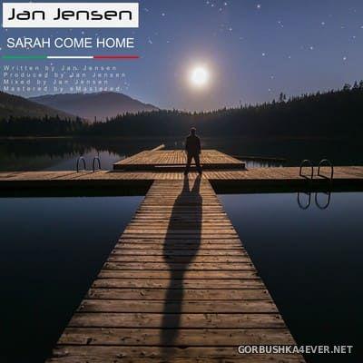 Jan Jensen - Sarah Come Home [2020]