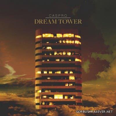Caspro - Dream Tower (EP) [2021]