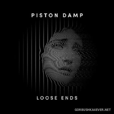 Piston Damp - Loose Ends (EP) [2021]