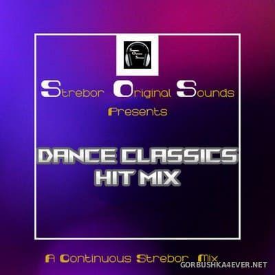 Dance Classics Hit Mix [2021] by Strebor