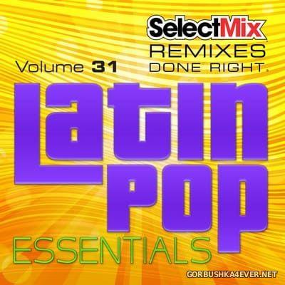 [Select Mix] Latin Pop Essentials vol 31 [2021]
