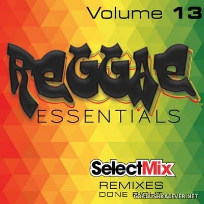 [Select Mix] Reggae Essentials vol 13 [2021]