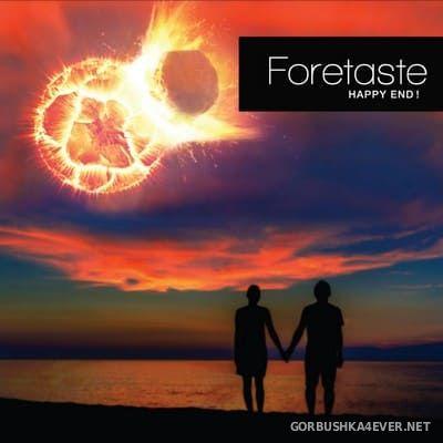 Foretaste - Happy End! [2021]