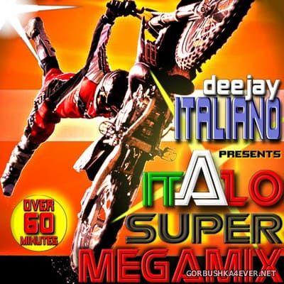Deejay Italiano presents Italo Super Megamix [2008]