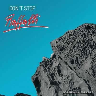 Raffalli - Don't Stop [2019]