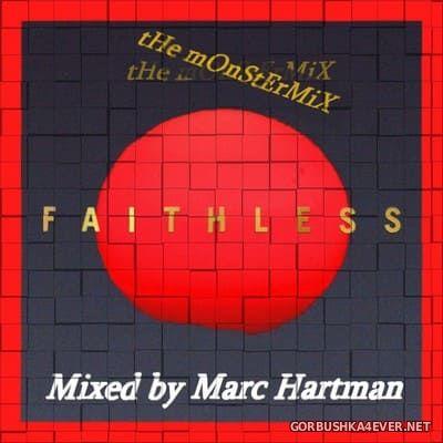 Marc Hartman - The Faithless Monster Mix [2021]