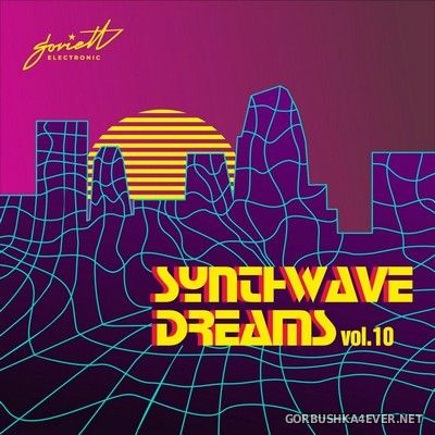 Synthwave Dreams vol 10 [2021]
