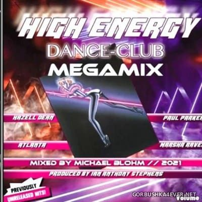 Blohmbeats - High Energy Dance Club Megamix vol 1 [2021]