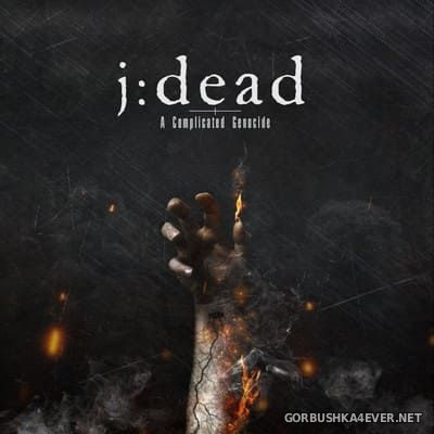 J:Dead - A Complicated Genocide [2021]