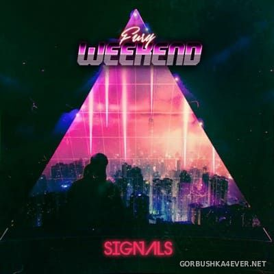 Fury Weekend - Signals [2021]