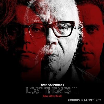 John Carpenter - Lost Themes III (Alive After Death) [2021]